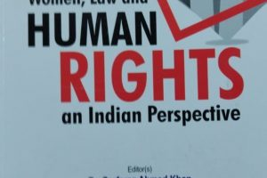 WOMEN, LAW AND HUMAN RIGHTS: AN INDIAN PERSPECTIVE